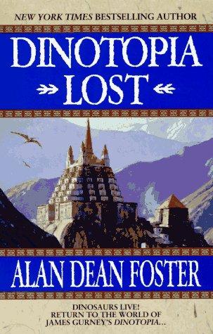 Dinotopia Lost: Foster, Alan Dean