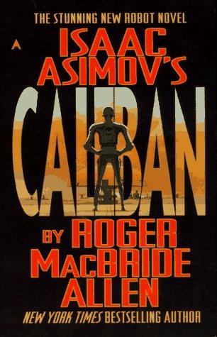 9780441004829: Isaac Asimov's Caliban