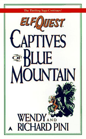 9780441004928: Elfquest #3: captives of blue mountain