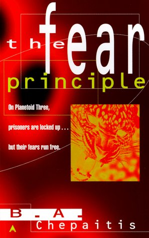 9780441004973: The Fear Principle