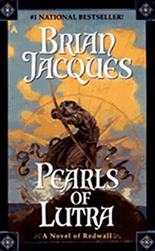 Pearls of Lutra (Redwall) (9780441005086) by Jacques, Brian