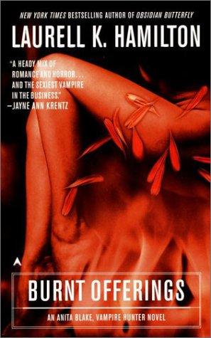 9780441005246: Burnt Offerings (Anita Blake, Vampire Hunter, Book 7)