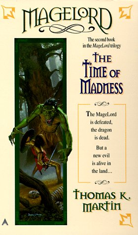 9780441005338: Magelord trilogy book 2: the time of madness