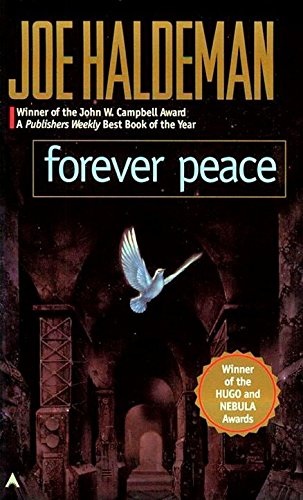 9780441005666: Forever Peace (Remembering Tomorrow)