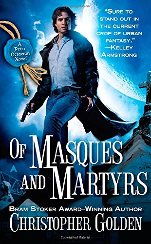9780441005840: Of Masques and Martyrs (Peter Octavian)