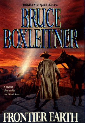 Frontier Earth **Signed**: Boxleitner, Bruce