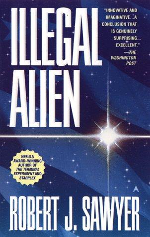 Illegal Alien: Robert J. Sawyer