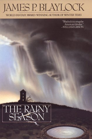 The Rainy Season (0441006183) by James P. Blaylock