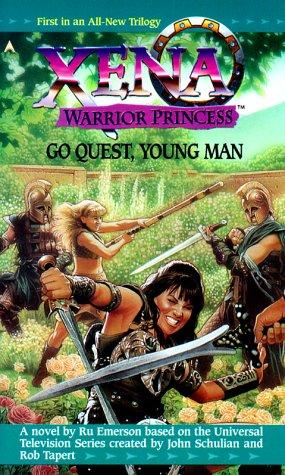 9780441006373: Go Quest, Young Man (Xena, Warrior Princess) (Part 1)