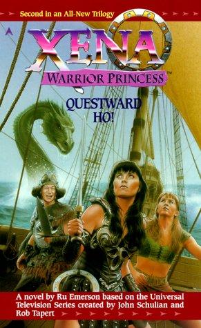 9780441006595: Xena: Questward, Ho! (Xena, Warrior Princess)