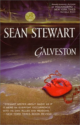 GALVESTON: Stewart, Sean.