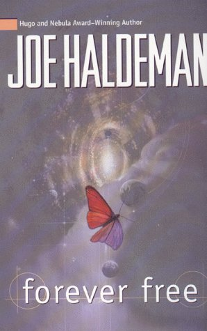 FOREVER FREE: Haldeman, Joe.