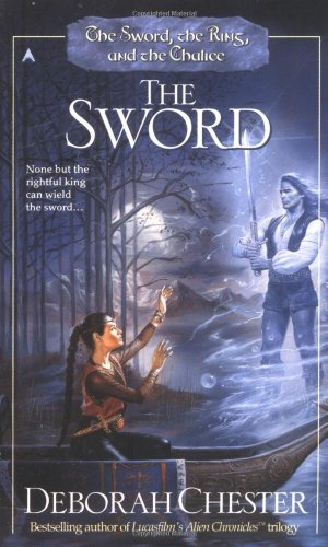 Sword, Ring, and Chalice: The Sword 9780441007028 Dain, a half-elven boy, and Alexeika, brave daughter of the rebel leader, are the only ones who can save the kingdom from evil Crown Prince Gavril