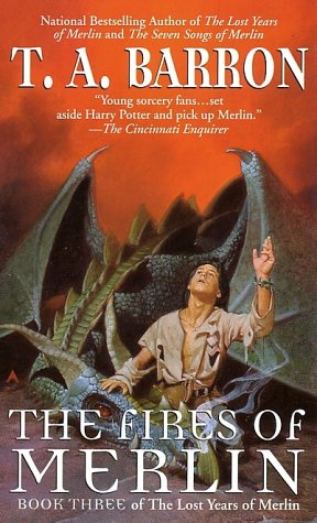 The Fires of Merlin: Book Three of The Lost Years of Merlin Epic
