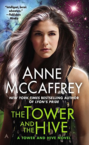 THE TOWER AND THE HIVE - MCCAFFREY, ANNE
