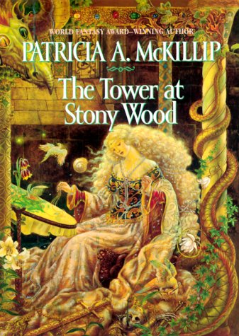 THE TOWER AT STONY WOOD: McKillip, Patricia A.