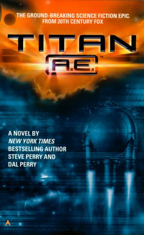 9780441007363: Titan A.E.: Novelization