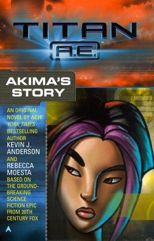 9780441007387: Titan AE: Akima's Story