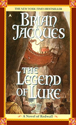 9780441007738: The Legend of Luke (Redwall)