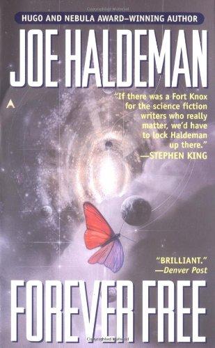Forever Free: Haldeman, Joe