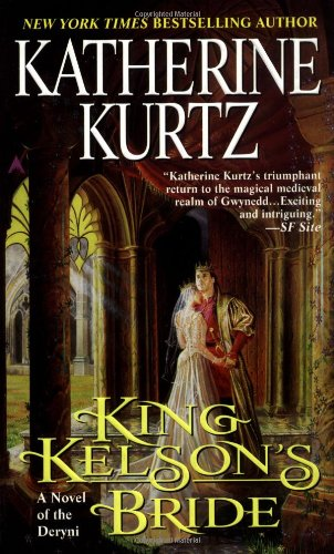 King Kelson's Bride (A Novel of the: Kurtz, Katherine