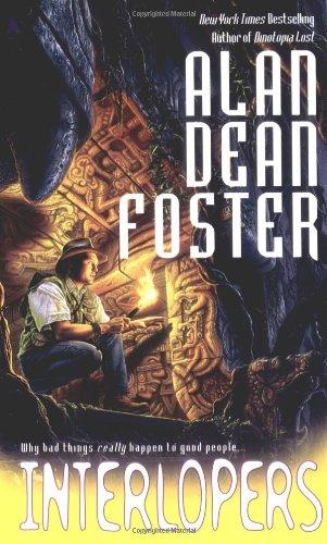 Interlopers : **Signed**: Foster, Alan Dean
