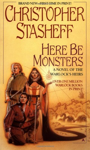 9780441008513: Here be Monsters (Warlock's Heirs, Book 4)