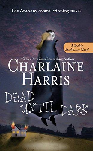 Dead Until Dark A Sookie Stackhouse Harris Charlaine
