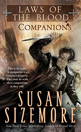 Companions (Laws of the Blood, Book 3 ): Sizemore, Susan
