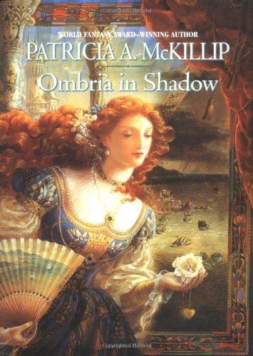 OMBRIA IN SHADOW: McKillip, Patricia A.