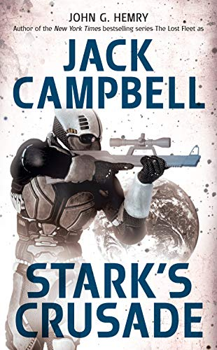 Stark's Crusade (Stark's War, Book 3) (0441009158) by Hemry, John G.