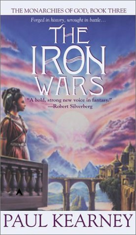 9780441009176: The Iron Wars (Monarchies of God)