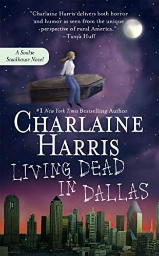 Living Dead in Dallas (SIGNED): Harris, Charlaine