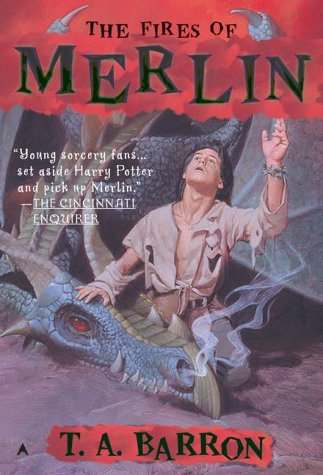 The Fires of Merlin (DIGEST) (Lost Years: Barron, T. A.