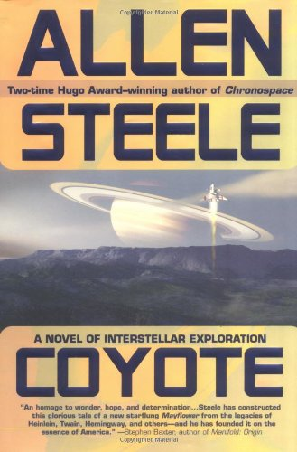 9780441009749: Coyote: A Novel of Interstellar Exploration