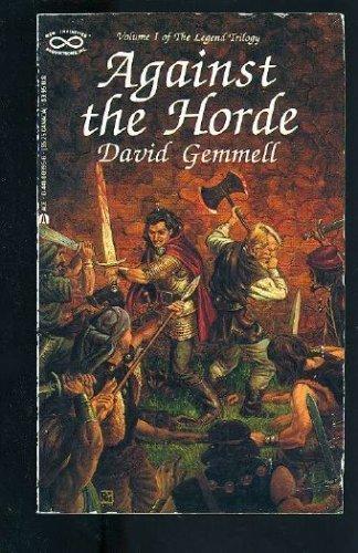 Against the Horde; The King Beyond The Gate; Waylander: Gemmell, David