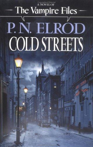 9780441010097: Cold Streets (Vampire Files, No. 9)