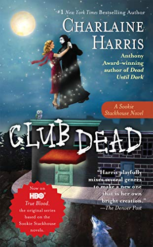 9780441010516: Club Dead (Sookie Stackhouse/True Blood, Book 3)