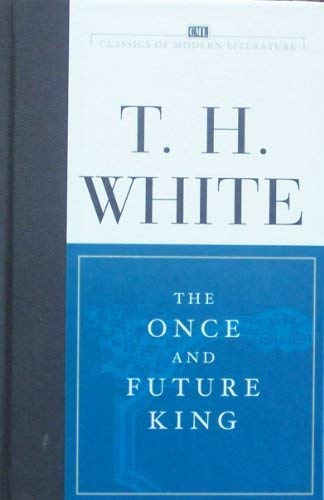 The Once and Future King: Terence Hanbury White