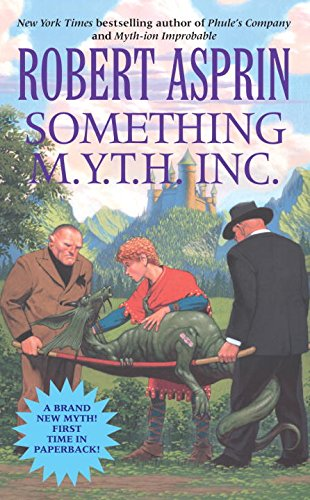Something M.Y.T.H Inc. (Myth-Adventures, Band 12).