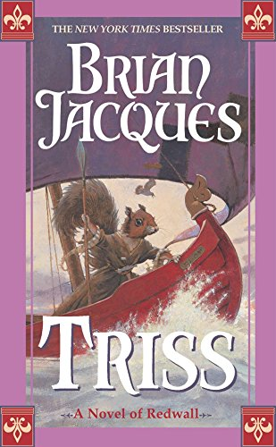 9780441010950: Triss: A Novel of Redwall
