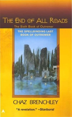 9780441011148: The End of All Roads (Outremer)
