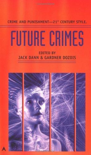 9780441011186: Future Crimes
