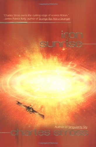 9780441011599: Iron Sunrise (Singularity)
