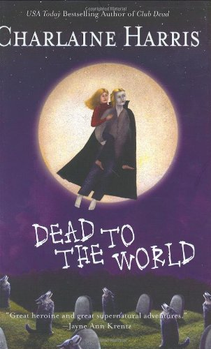 Dead To The World ***SIGNED & DATED***: Charlaine Harris