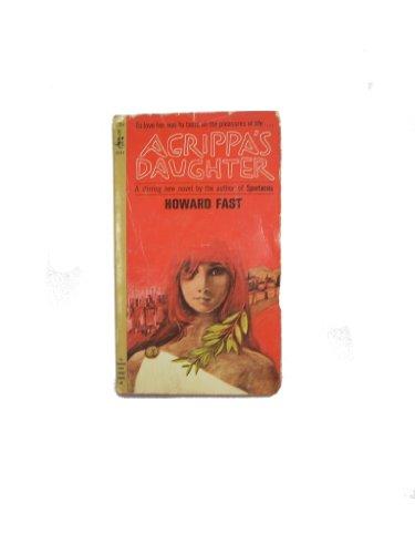 Agrippa's Daughter: Fast, Howard