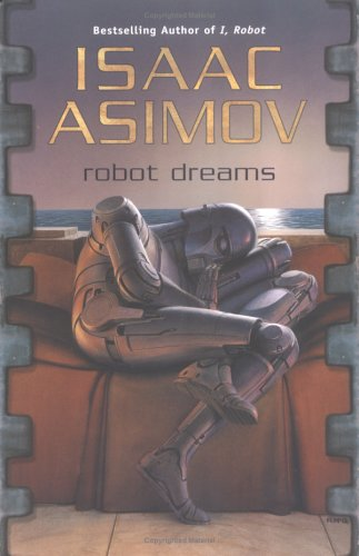 9780441011834: Robot Dreams (Masterworks of Science Fiction and Fantasy)