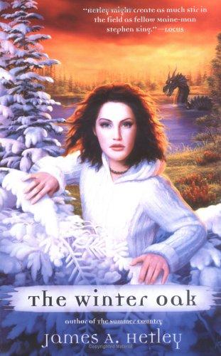 The Winter Oak: James A. Hetley