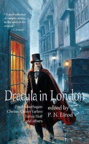 Dracula in London : To Each His: Elrod, P. N.