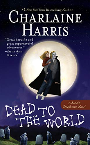 9780441012183: Dead to the World (Sookie Stackhouse/True Blood)